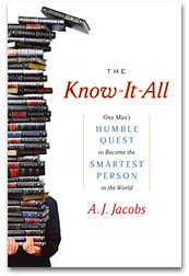 The Know-It-All: One Man's Humble Quest to Be the Smartest Person in the World